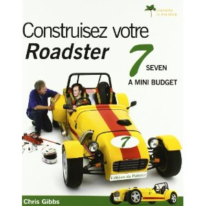 construizez votre roadster 7 Locost